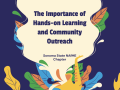 The Importance of Hands-on Learning and Community Outreach